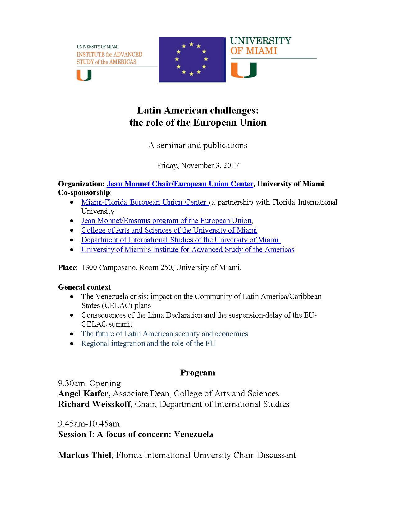 Latin American challenges: the role of the European Union""